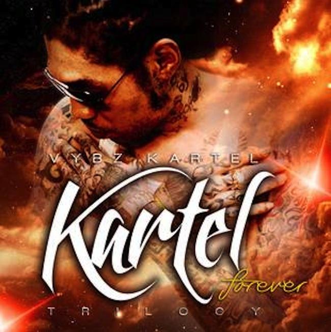 "Vybz Kartel New Album ""Kartel Forever: Trilogy"" [Artwork, Tracklisting, Release Date]"